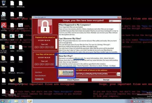 WannaCry讹诈病毒全球父亲迸发时,电脑中毒之后弹出产的讹诈窗口